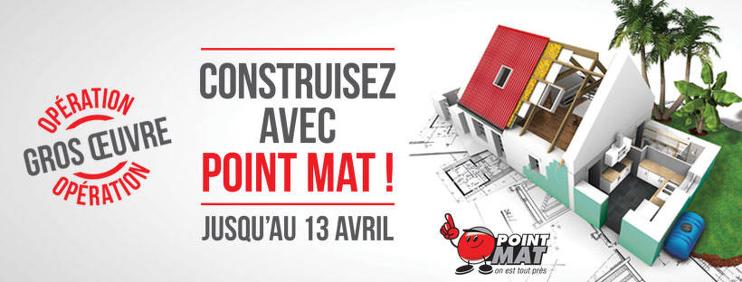 Bon plan, codes promo, réduction Guadeloupe, Martinique, Guyane, la Réunion : Construisez avec POINT MAT | photo-construisez-avec-point-mat-1