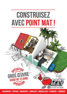 Bon plan, codes promo, réduction Guadeloupe, Martinique, Guyane, la Réunion : Construisez avec POINT MAT | photo-construisez-avec-point-mat