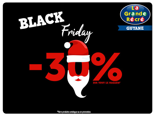 Bon plan, codes promo, réduction Guadeloupe, Martinique, Guyane, la Réunion : BLACK FRIDAY DE LA GRANDE RÉCRÉ | photo-black-friday-de-la-grande-recre