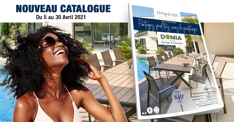 Bon plan, codes promo, réduction Guadeloupe, Martinique, Guyane, la Réunion : NOUVEAU CATALOGUE HESPÉRIDE | DOMIA GARDEN | photo-nouveau-catalogue-hesperide-domia-garden